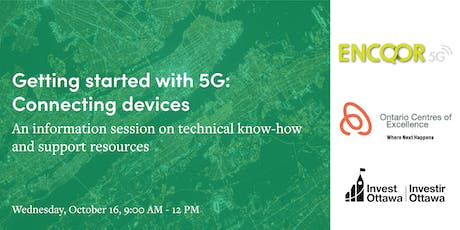 Getting started with 5G - Connecting Devices tickets