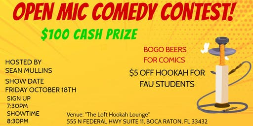 $100 Open Mic Comedy Contest at The Loft Hookah Lounge