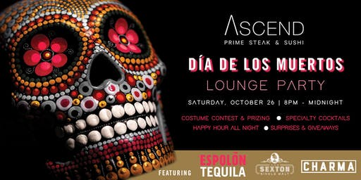 ASCEND Dia De Los Muertos  Lounge Party