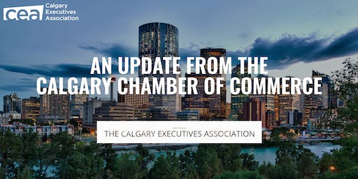 An Update from the Calgary Chamber of Commerce