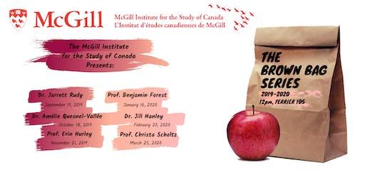 MISC Brown Bag Series - Session 2: Dr. Amélie Quesnel-Vallée