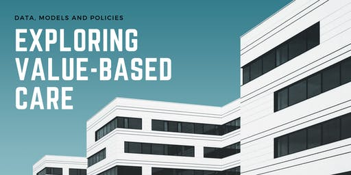 Exploring Value-Based Care