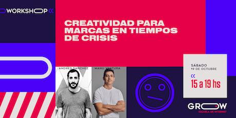 Workshop: Creatividad para marcas en tiempos de crisis entradas
