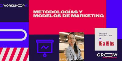 Workshop: Metodologías y modelos de marketing