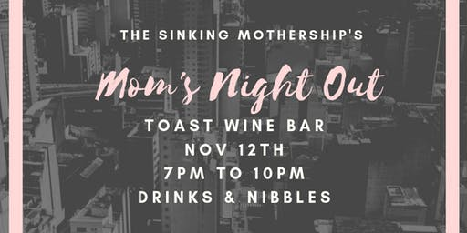 The Sinking Mothership's Mom's Night Out
