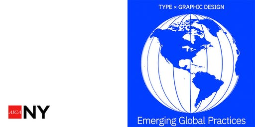 Type x Graphic Design ~ Emerging Global Practices