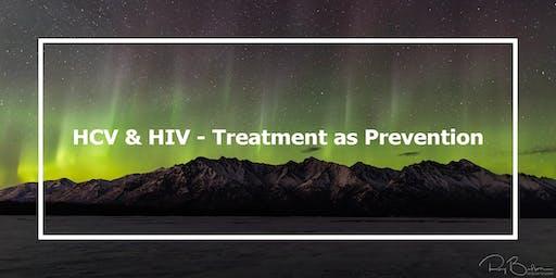 HCV & HIV – Treatment as Prevention