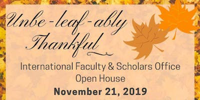International Faculty & Scholars Office Open House