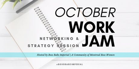 Oct Work Jam, Networking & Strategy Session tickets