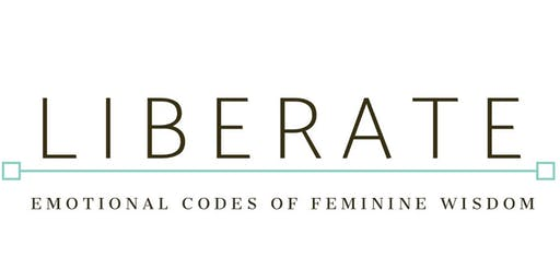 LIBERATE - Emotional Codes of Feminine Wisdom