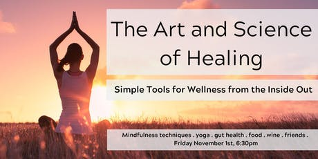 The Art and Science of Healing from the Inside Out tickets
