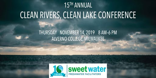 2019 Clean Rivers, Clean Lake Conference