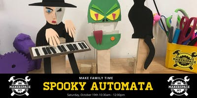 Make Family Time: Spooky Automata