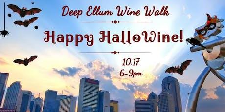 Deep Ellum Wine Walk: Happy HalloWine! tickets