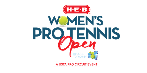HEB Women's Pro Tennis Open ~ 21 - 27 OCT. 2019:  A USTA Pro Circuit Event