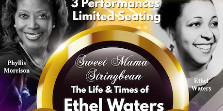 Sweet Mama Stringbean: The Life & Times of Ethel Waters tickets