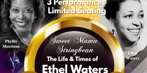 Sweet Mama Stringbean: The Life & Times of Ethel Waters