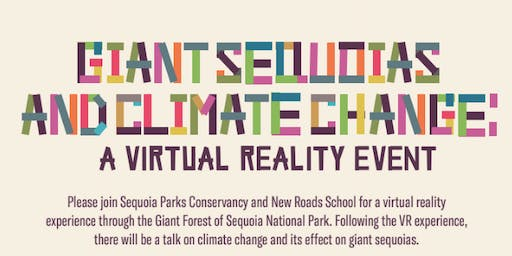Giant Sequoias and Climate Change:  A Virtual Reality Event