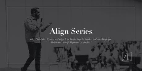 Align Series by Chris Meroff | Part 3 tickets