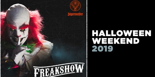 Freakshow: Halloween Weekend at the Strath