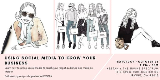 Using Social Media to Grow Your Business and Sip + Shop