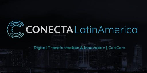 Conecta Latin America - Digital Transformation & Innovation