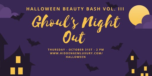 Ghoul's Night Out Halloween Beauty Bash VOL. III