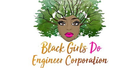 Black Girls Do Engineer Corporation Informational and Membership Drive tickets