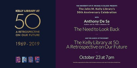 The John M. Kelly Library's 50th Anniversary Celebration with Anthony De Sa tickets