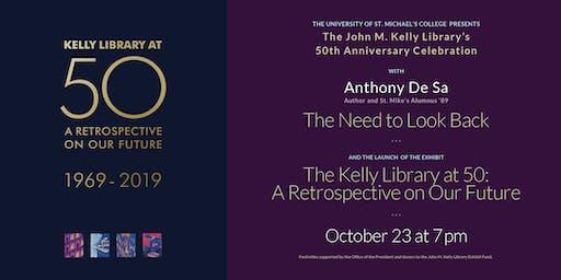 The John M. Kelly Library's 50th Anniversary Celebration with Anthony De Sa