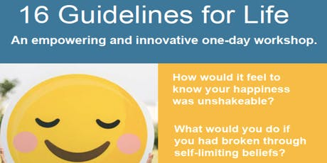 Finding Your Happy 16 Guidelines for Life: An empowering and innovative one-day workshop tickets