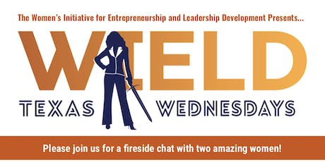 WIELD Texas -Fireside Chat with Julie Goonewardene, Associate Vice Chancellor for Innovation and Strategic Investment, The University of Texas System & Marina Bhargava, Chief Executive Officer, Greater Austin Asian Chamber of Commerce tickets