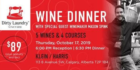 Dirty Laundry Winemaker Dinner with Mason Spink