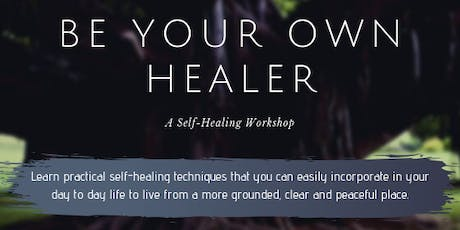 Be Your Own Healer tickets