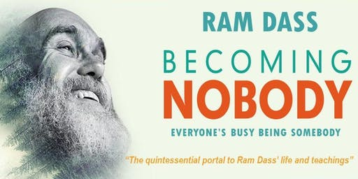 "Ram Dass ""Becoming Nobody"" Film Screening"