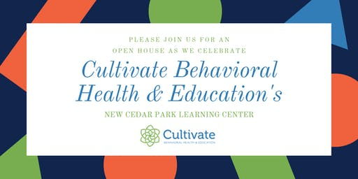 Cultivate Behavioral Health & Education's Cedar Park Open House