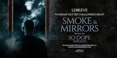 """Halloween Night """"Smoke & Mirrors"""" at Le Reve Club October 31 tickets"""