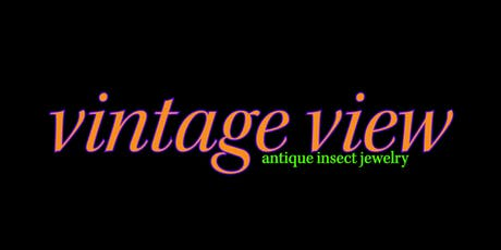 Vintage View: Antique Insect Jewelry tickets