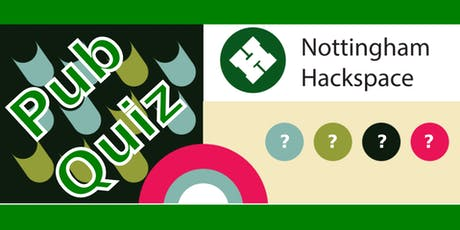 Nottinghack Pub Quiz tickets