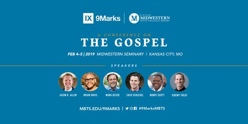9Marks Conference on The Gospel