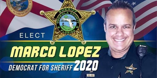 Marco Lopez for Sheriff Campaign Kick Off Party