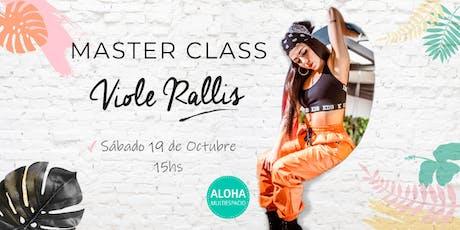 Master Class De Viole Rallis entradas