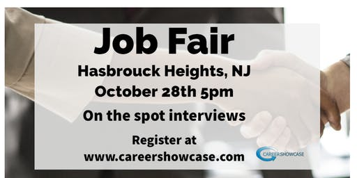 Hasbrouck Heights, NJ Job Fair. Monday Oct 28, 2019 5pm. On the spot interviews with multiple companies.