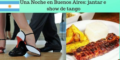 Una noche en Buenos Aires: jantar e show de tango ingressos