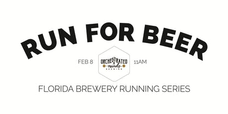 Beer Run - Orchestrated Minds Brewing   2019-2020 FL Brewery Running Series tickets