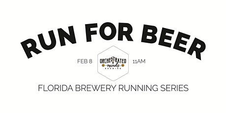 Beer Run - Orchestrated Minds Brewing | 2019-2020 FL Brewery Running Series tickets