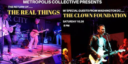 The Real Things w/ The Clown Foundation