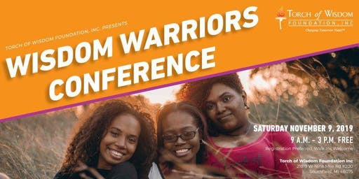Torch of Wisdom Foundation Inc.'s  2019 Wisdom Warriors Project  Conference