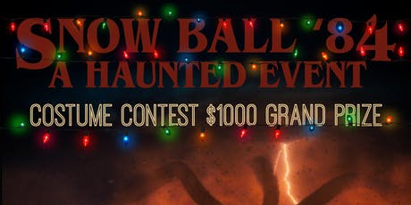 Snow Ball '84 : A Haunted Event tickets