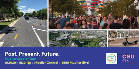 Present. Past. Future. Mueller Scooter Tour tickets